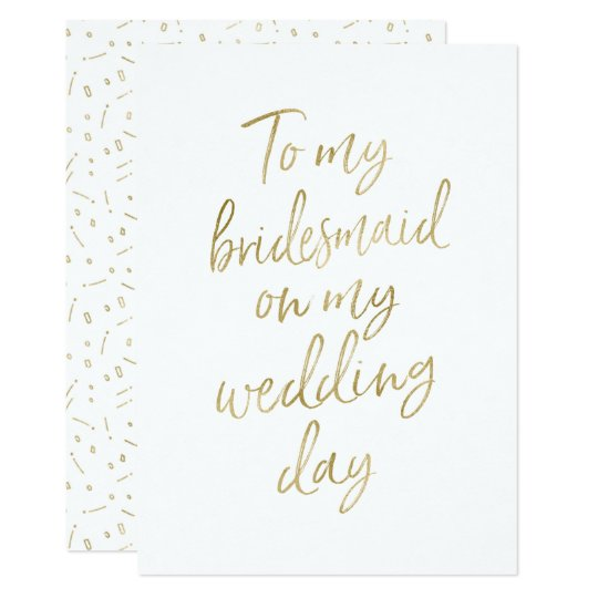 """Golden """"To my bridesmaid on my wedding day"""""""