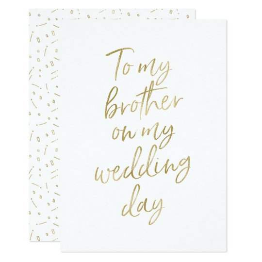 """Golden """"To my brother on my wedding day"""""""