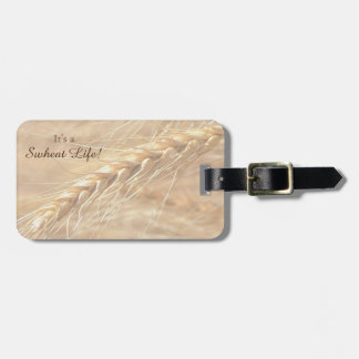 Golden Wheat It's a Swheat Life Luggage Tag