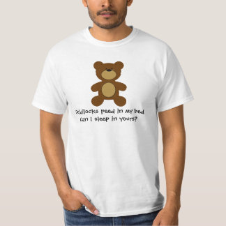 Goldilocks Peed In My Bed Gay Bear T-Shirt