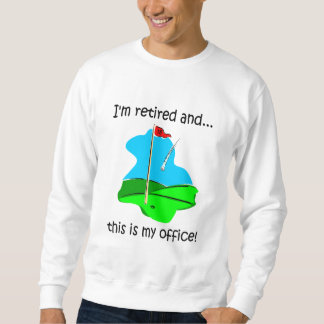 Golf and retirement sweatshirt
