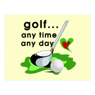 Golf Any Time Any Day T-shirts and Gifts Postcard