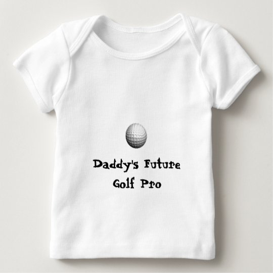 golf ball, Daddy's Future Golf Pro Baby T-Shirt