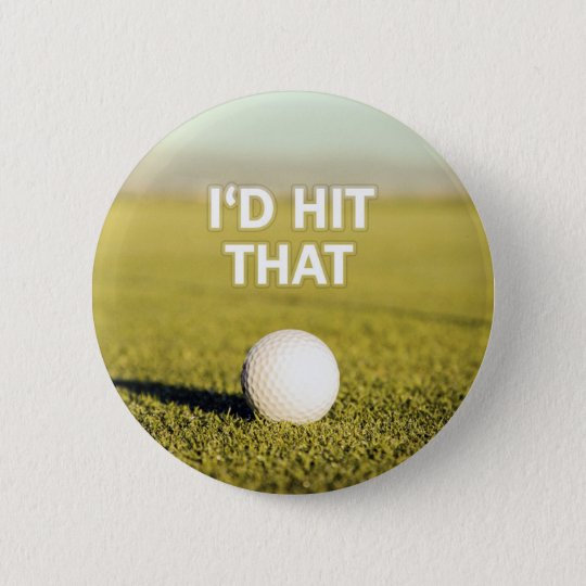 Golf ball I'd Hit That Design 6 Cm