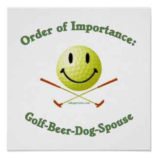 Golf Beer Dog Spouse Smiley Posters