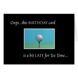 Golf - Belated Birthday Card