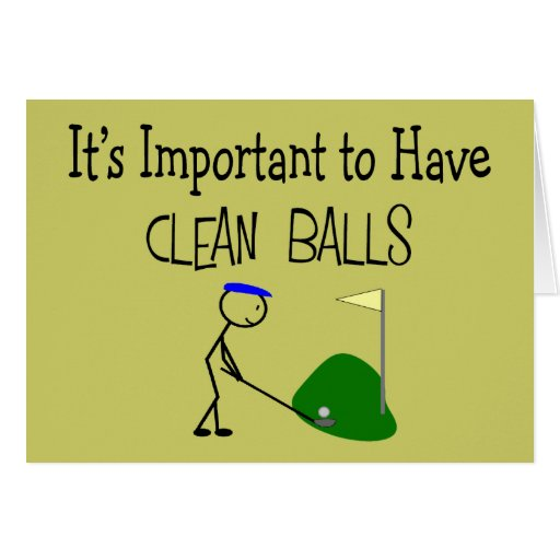 """Golf """"CLEAN BALLS""""  Golf Humor Gifts Cards"""