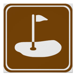 Golf Course Highway Sign Poster