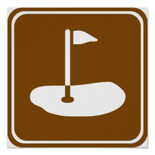 Golf Course Highway Sign Posters