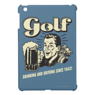 Golf: Drinking & Driving Since 1642 iPad Mini Covers