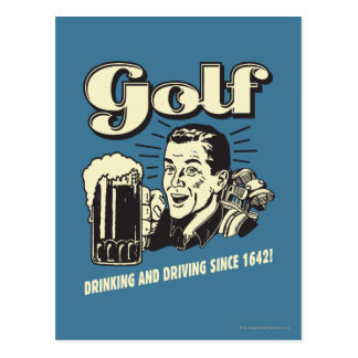 Golf: Drinking & Driving Since 1642 Postcard