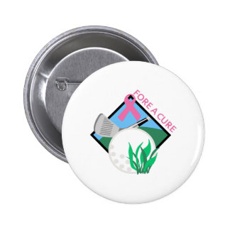 GOLF FORE A CURE PINBACK BUTTONS