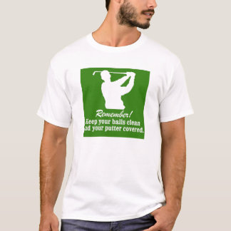 golf golfing golfer Keep Your balls T-Shirt