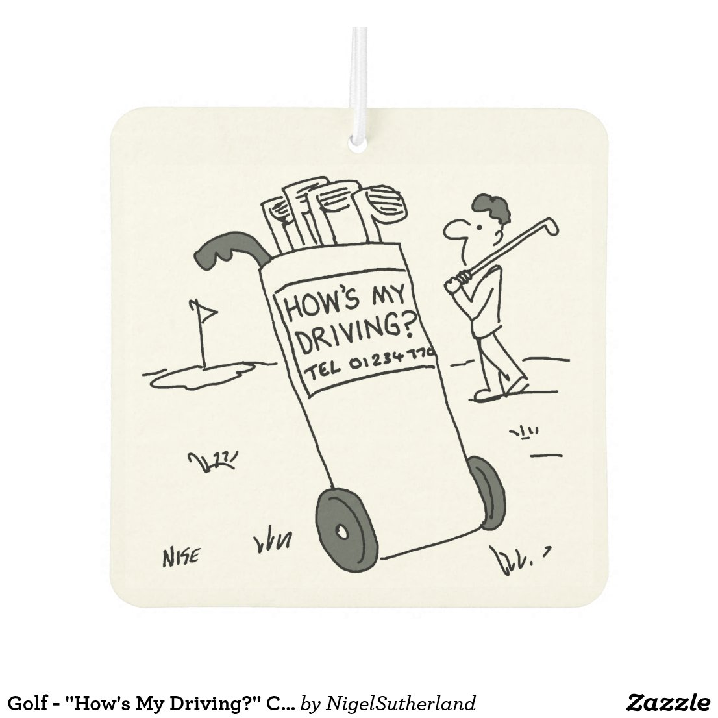 "Golf - ""How's My Driving?"" Cartoon"
