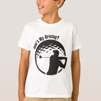 Golf How's My Driving Grandpa Dad Golfer T-Shirt