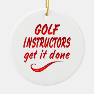 Golf Instructors Get it Done Christmas Ornament