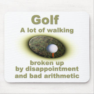 Golf is a lot of walking 2 mouse pad