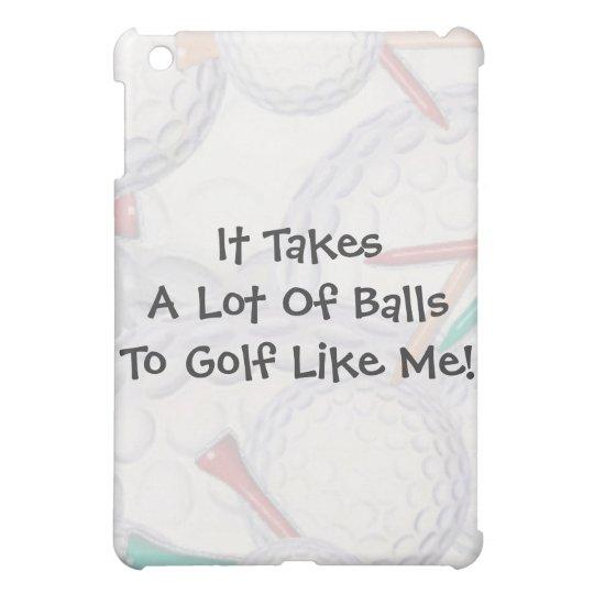 Golf- It Takes Balls iPad Skins iPad Mini