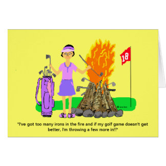 "Golf Lady Greeting Card-""Irons in the Fire"" Card"