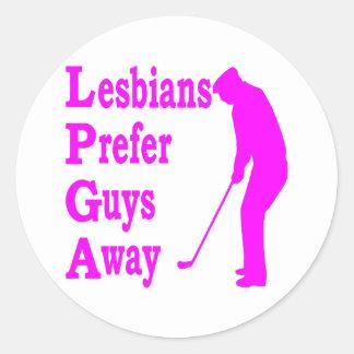 Golf Lesbians Prefer Guys Away LPGA Round Sticker