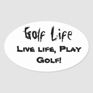 Golf Life Decals Oval Stickers