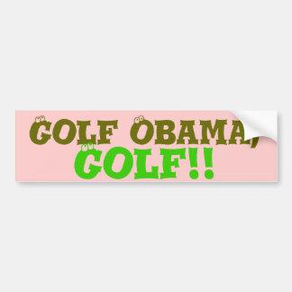 Golf Obama, Golf! Bumper Sticker