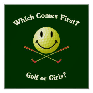 Golf or Girls Poster