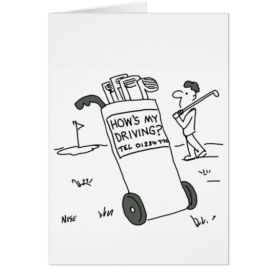 """Golfer asks """"How's My Driving?"""" Card"""