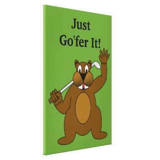 Golfer Gopher Just Go'fer It! Stretched Canvas Prints