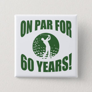 Golfer's 60th Birthday 15 Cm Square Badge
