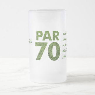 Golfers 70th Birthday Party Par 70 Gift Frosted Glass Mug