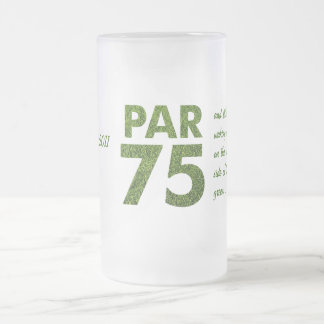 Golfers 75th Birthday Party Par 75 Frosted Glass Beer Mug
