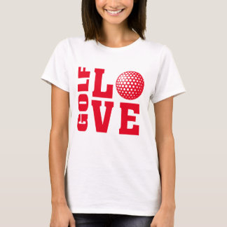 Golfer's Golf Love Golfing T-shirt