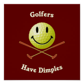 Golfers Have Dimples Smiley Poster