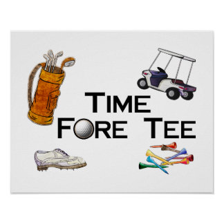 Golfing Time Fore Tee Poster