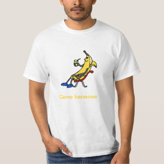 Gone bananas T-Shirt