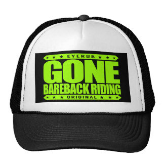 GONE BAREBACK RIDING - I Love Rodeo Competitions Cap