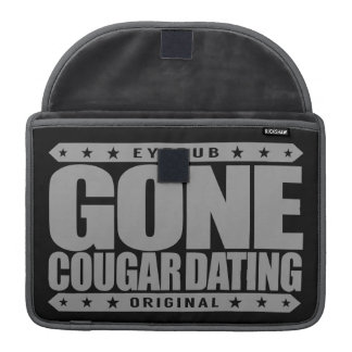 GONE COUGAR DATING - I Love Wild Mature Felines MacBook Pro Sleeves