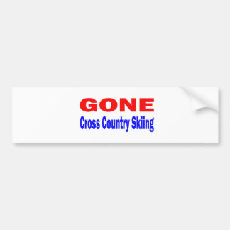 Gone Cross Country Skiing. Bumper Stickers