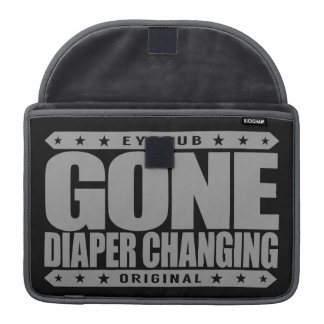 GONE DIAPER CHANGING - I'm Badass with Baby Powder MacBook Pro Sleeve