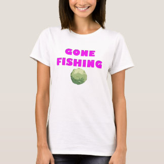 Gone fishing - but first I'm rolling cabbage! T-Shirt