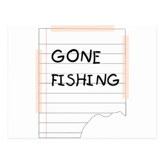 Gone Fishing - Funny Note Postcard