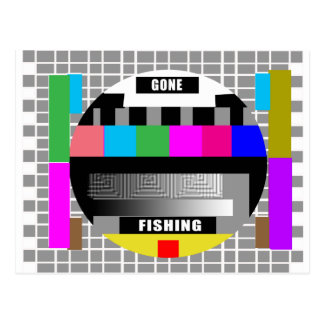 Gone Fishing Funny Test Pattern T-Shirts Post Card