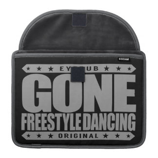 GONE FREESTYLE DANCING - Luv No-Choreography Dance Sleeve For MacBook Pro
