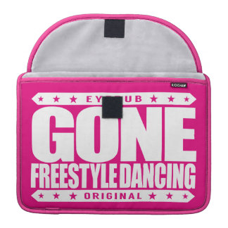 GONE FREESTYLE DANCING - Luv No-Choreography Dance Sleeves For MacBook Pro