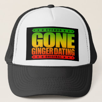GONE GINGER DATING - I Love to Date Fiery Redheads Trucker Hat