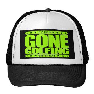 GONE GOLFING - I Am Golfer of Masters Green Jacket Cap