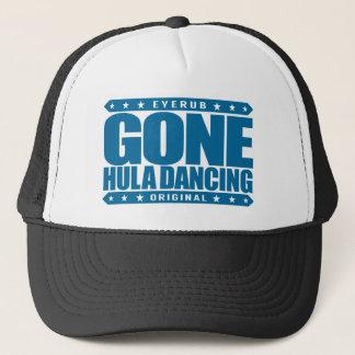 GONE HULA DANCING - I Love Native Hawaiian Dances Trucker Hat
