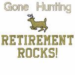 Gone Hunting Retirement Rocks! Sweatshirts