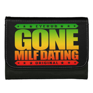 GONE MILF DATING - I Love Experienced Mature Women Leather Wallet For Women